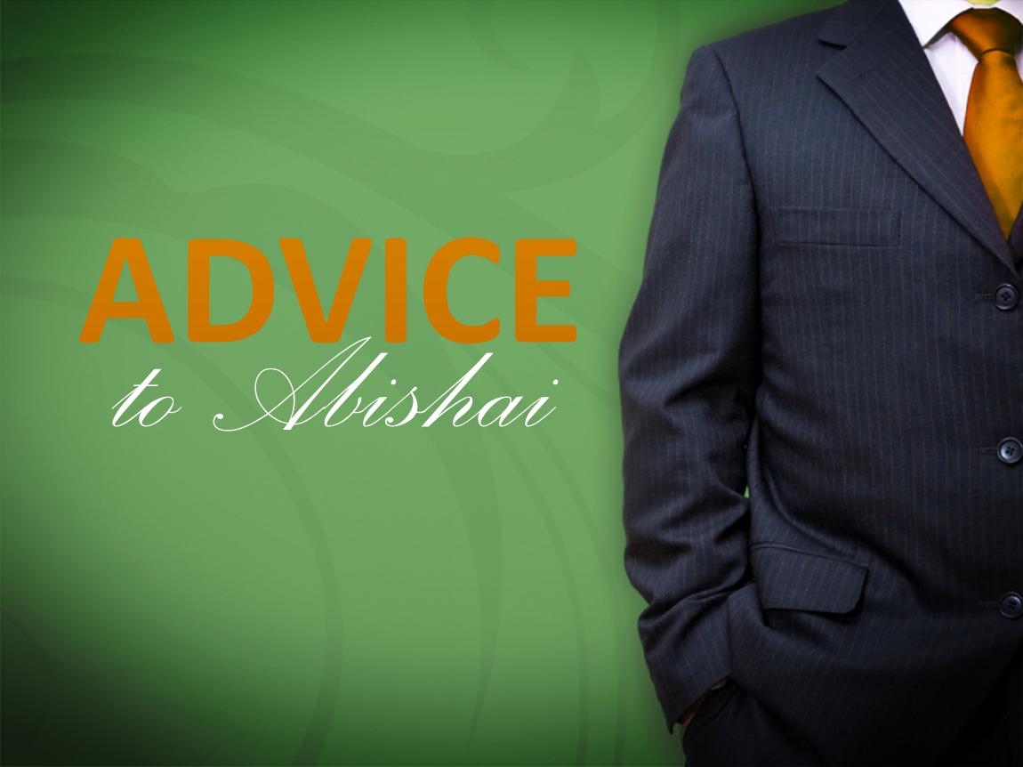 Advice to Abishai