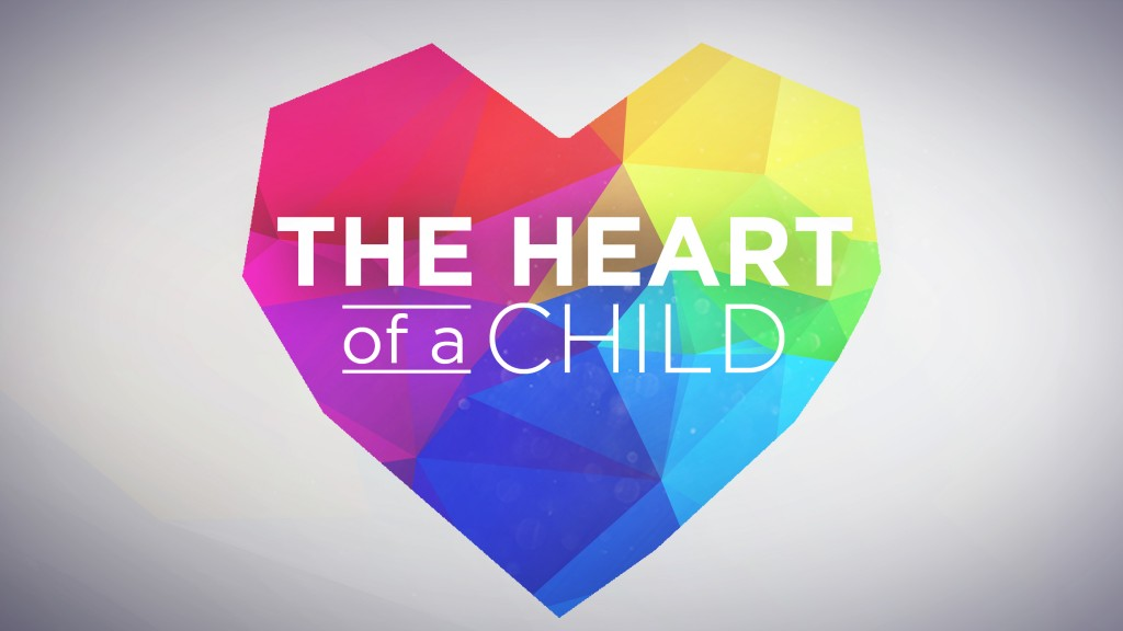Heart of a Child title