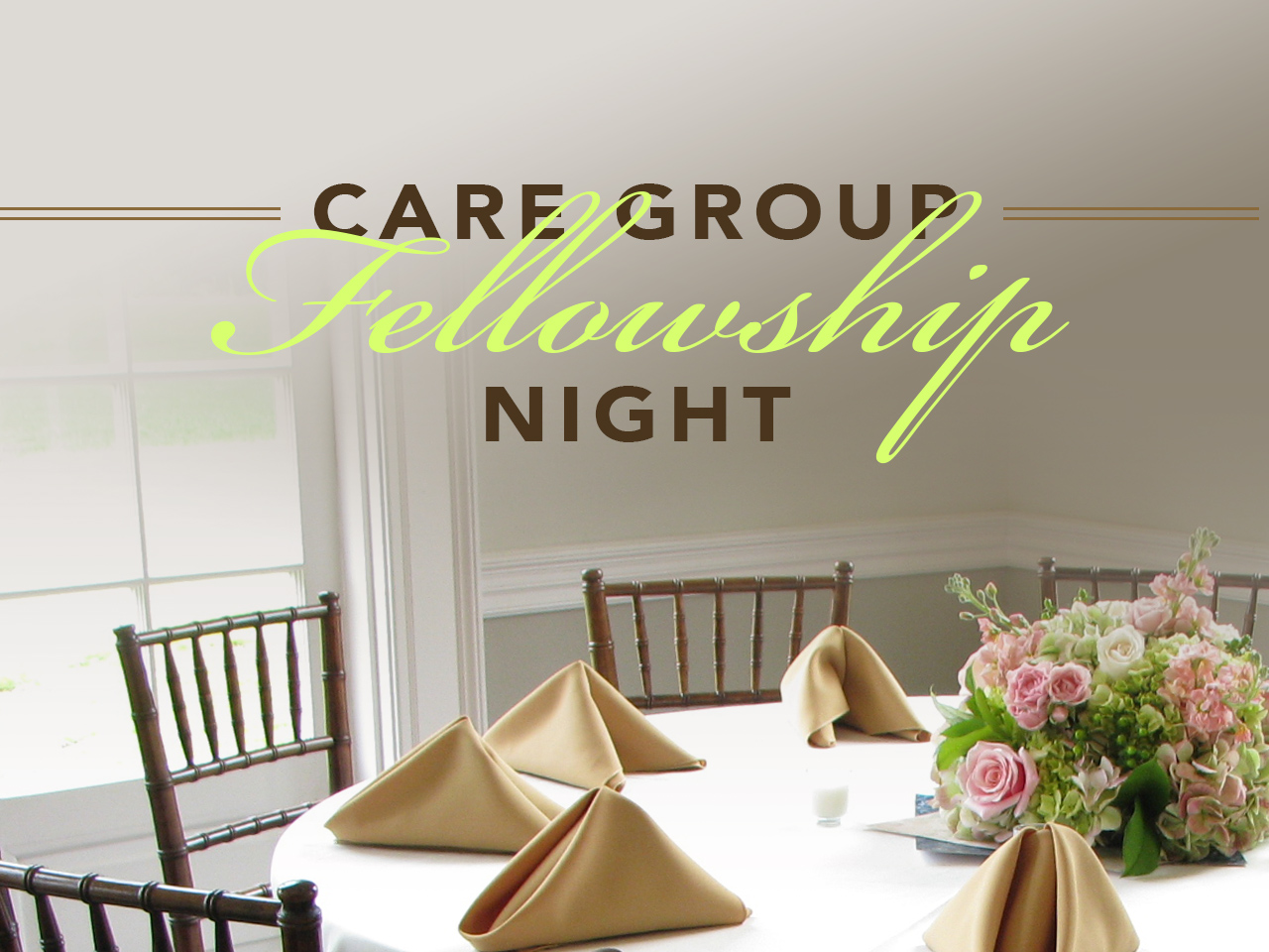 Care Group Fellowship Night