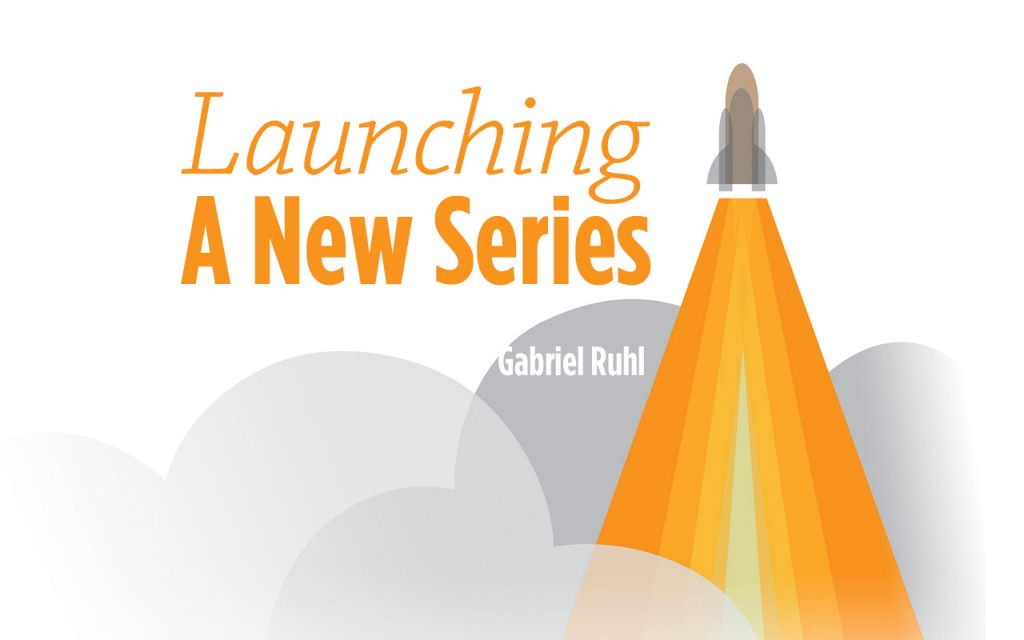 1506 Launching a New Series